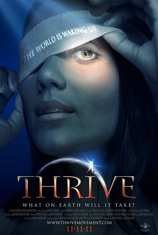 THRIVE: What on Earth will it take (2011)