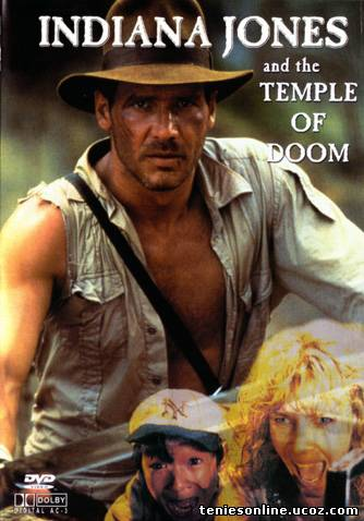 Indiana Jones and the Temple of Doom / Ο Ιντιάνα Τζόουνς και ο ναός του χαμένου θησαυρού (1984)