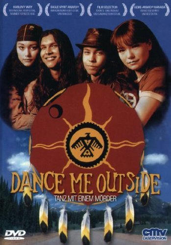 Dance me outside (1994)