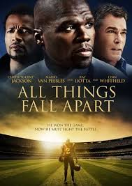 All Things Fall Apart / Όλα ή Τίποτα (2011)