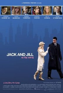 Jack and Jill vs. the World (2008)