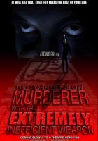 The Horribly Slow Murderer with the Extremely Inefficient Weapon (2008) Short