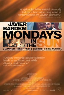 Los lunes al sol - Mondays in the Sun (2002)