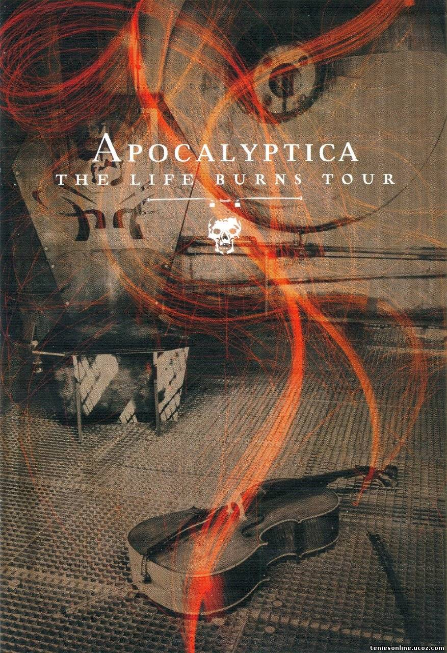 Apocalyptica: The Life Burns Tour (2006)