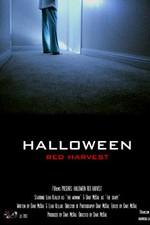 Halloween Red Harvest (2013)