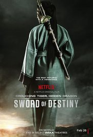 Crouching Tiger, Hidden Dragon: Sword of Destiny / Τίγρης & Δράκος 2 (2016)