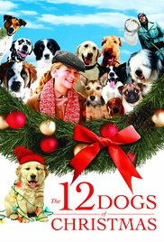The 12 Dogs Of Christmas / Τα 12 Σκυλιά Των Χριστουγέννων (2005)