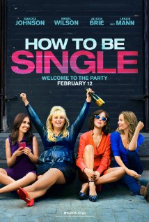 How to Be Single - Οδηγός για Singles (2016)