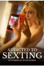 Addicted to Sexting (2015)
