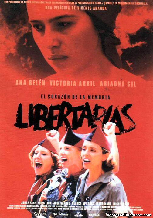 Libertarias / Freedomfighters / Ελευθεριακές (1996)