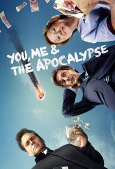 You Me And The Apocalypse (2015-)