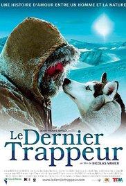 Le dernier trappeur / The Last Trapper / Ο Τελευταίος Κυνηγός (2004)
