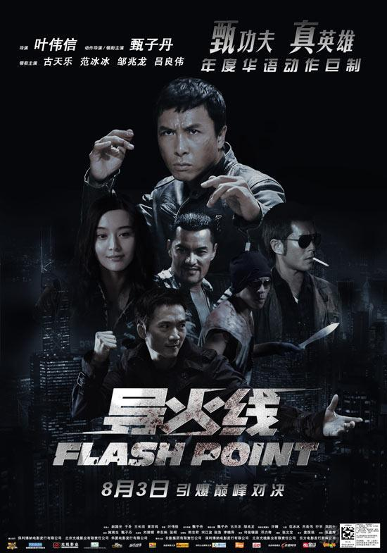 Flash Point /  Dao huo xian/ Dou fo sin/ City Without Mercy/ Flashpoint (2007)