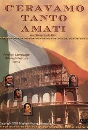 C'eravamo tanto amati - We All Loved Each Other So Much (1974)
