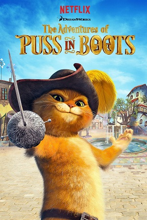 The Adventures Of Puss In Boots (2015– ) TV Series