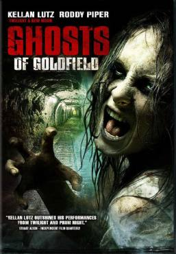 Urban Legends: Goldfield Murders / Ghosts of Goldfield (2007)