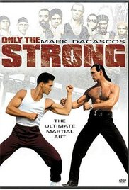 Only the Strong / Μόνο οι δυνατοί (1993)