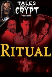 Tales from the Crypt Presents: Ritual (2002)