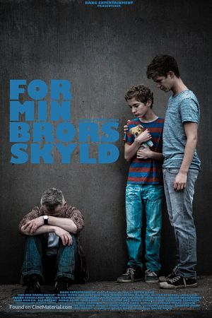 For Min Brors Skyld / For My Brother (2014)