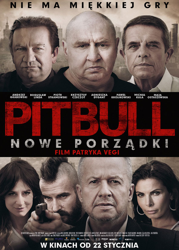 Pitbull. New orders / Pitbull. Nowe porzadki (2016)
