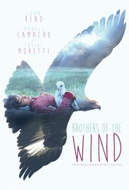 Brothers of the Wind / The Way of the Eagle (2015)