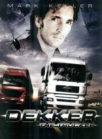 Dekker the Trucker  (2008)