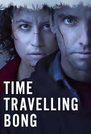Time Traveling Bong (2016) TV Mini-Series