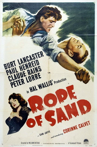 Rope of Sand (1949)