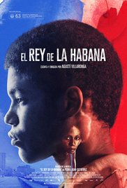 El rey de La Habana / The King of Havana (2015)