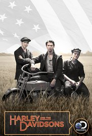 Harley and the Davidsons (2016) TV Mini-Series