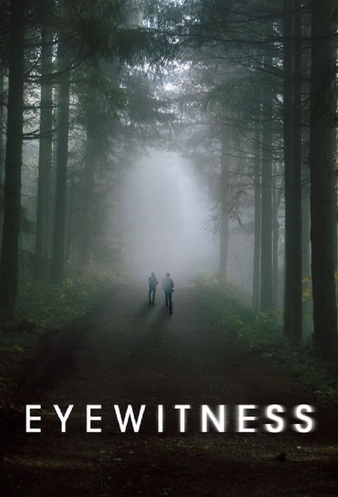 Eyewitness (2016-) TV Series