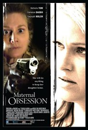 Her Only Child / Maternal Obsession (2008)