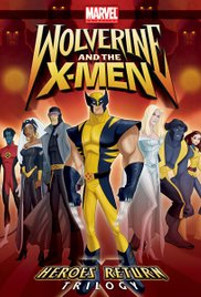 Wolverine and the X-Men (2008) TV Series
