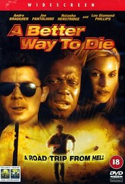 A Better Way to Die (2000)