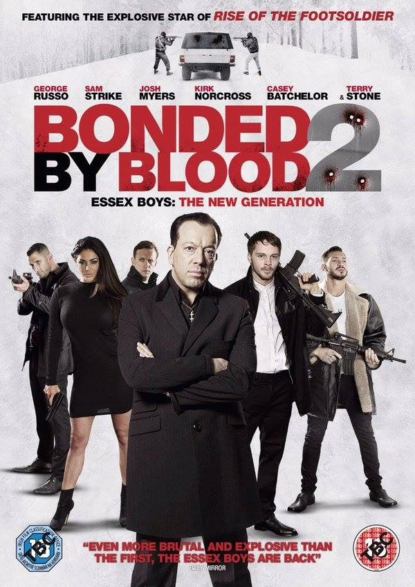 Bonded by Blood 2 / Gangland (2017)