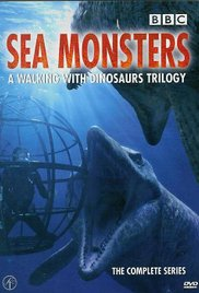 Sea Monsters: A Walking with Dinosaurs (2003)