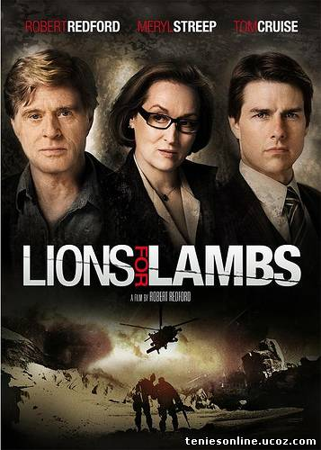 Lions for Lambs / Λέοντες Αντί Αμνών (2007)
