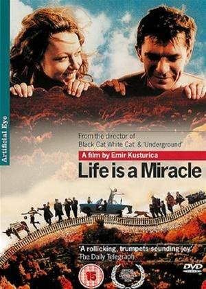Zivot je cudo / Life Is a Miracle (2004)