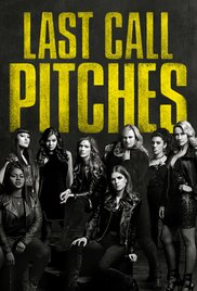 Pitch Perfect 3 / Last Call Pitches (2017)