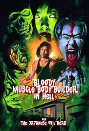 Bloody Muscle Body Builder in Hell (2012)