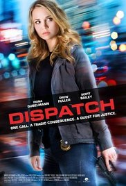 Dispatch / 911 Nightmare (2016)