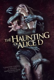 Alice D / The Haunting of Alice D (2014)