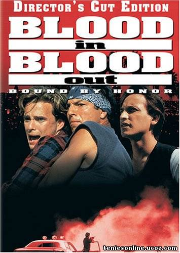 Blood In Blood Out: Bound by Honor / Δεσμοί Αίματος (1993)