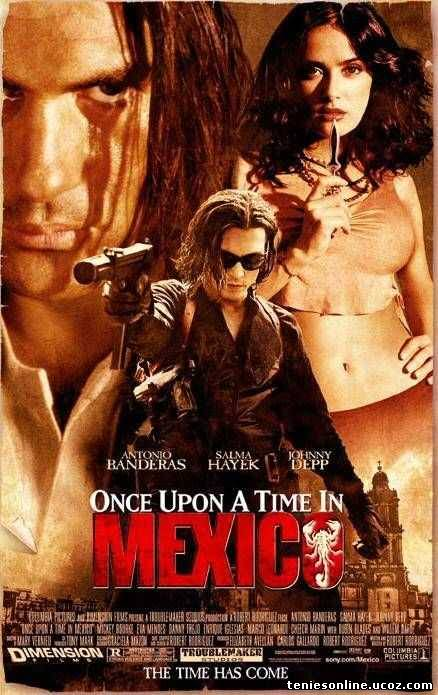 Once Upon a Time in Mexico - Κάποτε στο Μεξικό (2003)