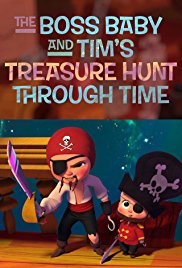 The Boss Baby and Tim's Treasure Hunt Through Time (2017) Short