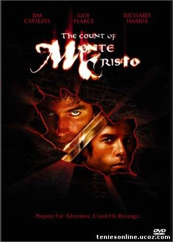 The Count of Monte Cristo - Ο Κόμης Μόντε Κρίστο (2002)