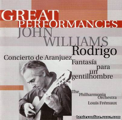 Concierto de Aranjuez - John Williams BBC (2005)