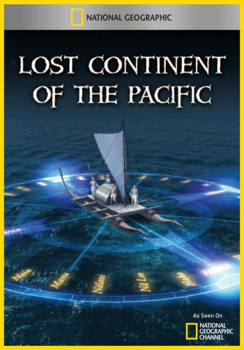 Lost Continent of the Pacific (2011)