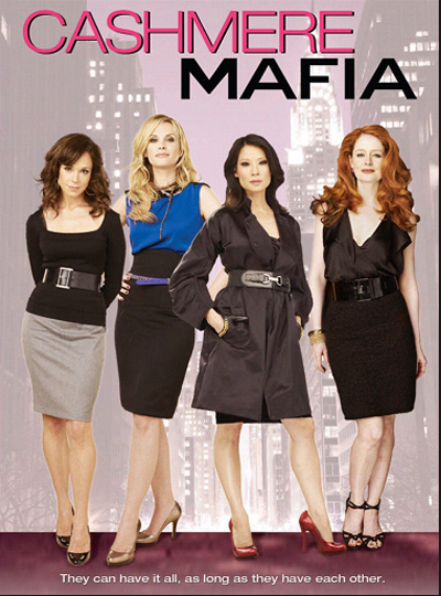 Cashmere Mafia (2008) TV Series