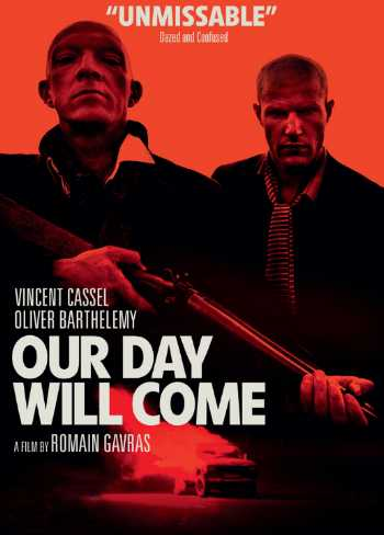 Notre jour viendra / Our Day Will Come / Θα Έρθει η Μέρα και για Μας (2010)